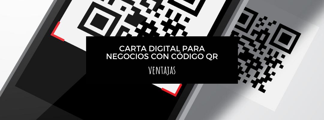 7 ventajas de tener una carta virtual para negocios con código QR