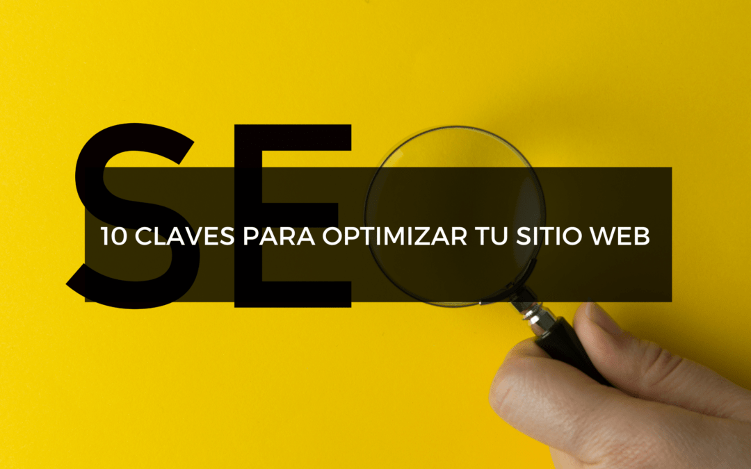 10 claves SEO para optimar tu sitio web